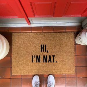 Doormat Hi I'm Mat